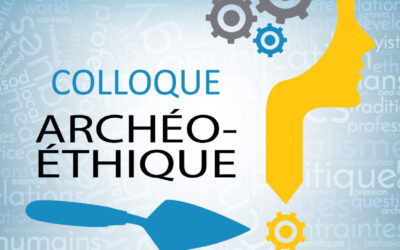 Colloque Ethics in Archaeology